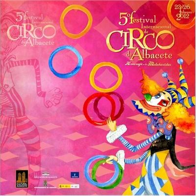 5ª Festival Internacional del Circo de Albacete- 2012