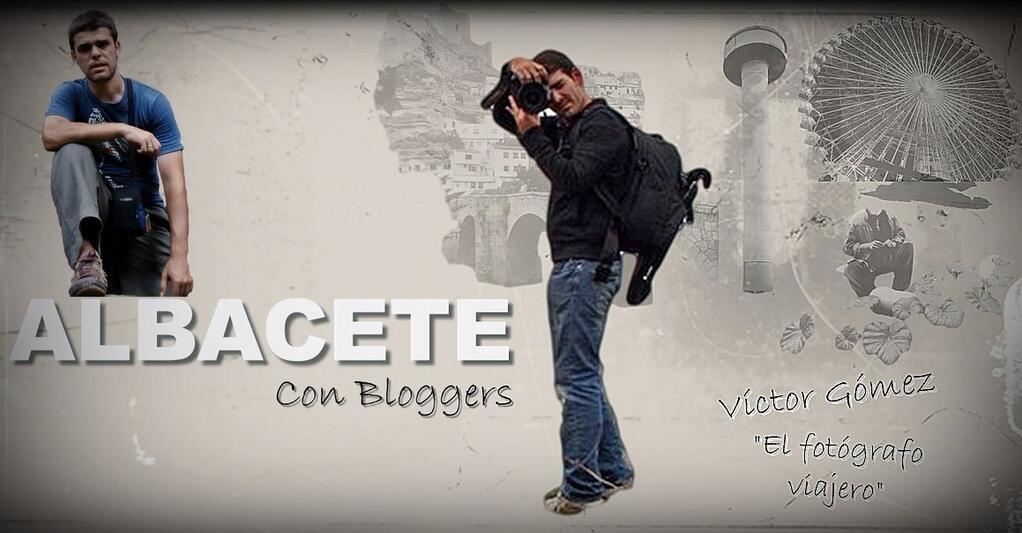'Albacete con Bloggers'. 6 meses, 6 bloggers.
